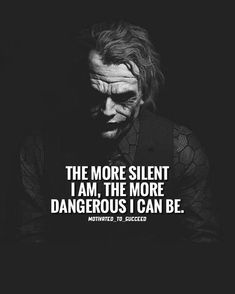 Joker Quotes : Best Motivational Inspirational Quotes quotes quotes about love quotes for teens quotes god quotes motivation Dark Quotes, Strong Quotes, Wisdom Quotes, True Quotes, Motivational Quotes, Inspirational Quotes, Evil Quotes, Qoutes, Silence Quotes