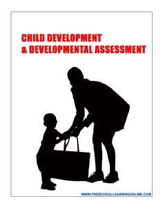 early childhood development & developmental assessment.