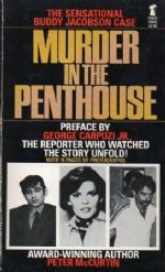 MURDER IN THE PENTHOUSE The Sensational Buddy Jacobson Case - McCurtin (Peter)