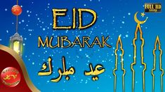Eid Mubarak 2019,Wishes,Whatsapp Video,Greetings,Animation,Messages,Quot... Youtube Video Player, Happy Eid Ul Fitr, Holiday Ecards, Eid Mubarak Wishes, E Greetings, Whatsapp Videos, Latest Smartphones, Eid Al Fitr, Message Quotes