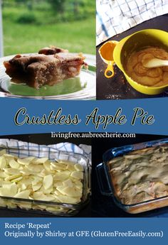 "Living Free | Recipe Repeat: ""Crustless"" Apple Pie from Shirley at Gluten Free Easily"