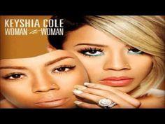 Keyshia Cole - Woman To Woman (feat. Ashanti) *NEW 2012* (+playlist)