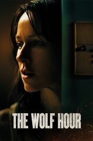 Watch Free The Wolf Hour : Movies Online Once A Known Counterculture Figure, June E. Leigh Now Lives In Self-imposed Exile In Her South Bronx. Movies 2019, Top Movies, Movies To Watch, Movies Free, Imdb Movies, Scary Movies, Horror Movies, Wolf, Tv Series Online
