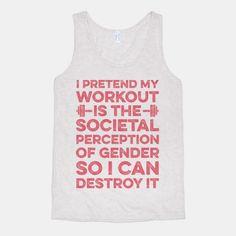 I Pretend My Workout Is The Societal... | T-Shirts, Tank Tops, Sweatshirts and Hoodies | HUMAN