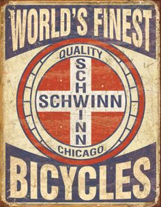 Anybody who was somebody had a Schwinn bike.
