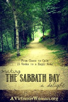 The Sabbath Day {Day 32} - A Virtuous Woman