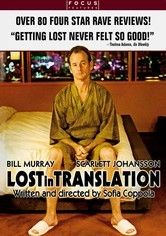 Nobody does dead pan comedy like Bill Murray, and nobody can mix that with great dramatic acting like Bill Murray.  Scarlett Johansson's ass isn't bad either.