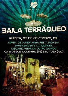Uma Baila Terráqueo em Belo Horizonte.