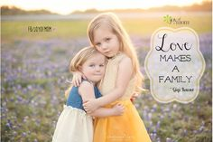 Love makes a family. ~Gigi Kaeser So true... #family #children #love #mom #joyofmom #chelsealietzphotography Click here for daily inspiration --> www.thejoyofmom.com