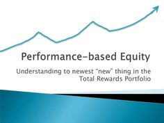 performance-based-equity-svca-may-19-2010 by Performensation via Slideshare
