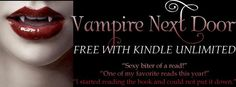 #KU #Kindle #Romance #PNR #Books FREE on #KindleUnlimited http://viewBook.at/VampireNextDoor #BookBoost #BYNR #IARTG #BookPlugs