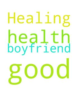 Healing and good health for my boyfriend -   Posted at: https://prayerrequest.com/t/7Hj #pray #prayer #request #prayerrequest