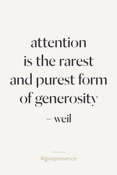 attention - generosity