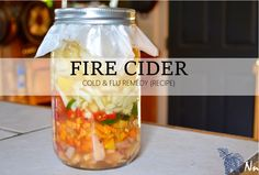 Fire Cider Cold & Flu Remedy (Recipe)