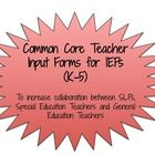 A collaborate creation between a SLP and Special Education Teacher!  Use these forms for teachers to provide input on student's present levels. The...