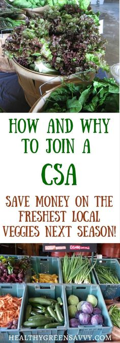 CSAs save you money on the freshest fruits and vegetables while providing steady…