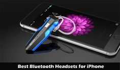 10 Best Bluetooth Headsets for iPhone: Enjoy Handsfree Conversation