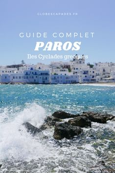 Naoussa Paros, Mykonos Greece, Cyclades Greece, Best Greek Islands, Voyage Europe, Honeymoon Destinations, Greece Travel, Travel Around The World, Travel Pictures