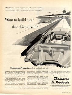 """SH435.jpg (1479×1956) Fortune 1958 Ad. """"Self-steering car of tomorrow traveling on super highway… Future car may be powered by radical new engine..."""""""