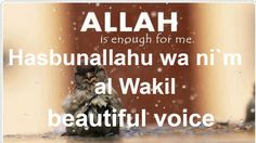 Hasbunallahu wa ni`mal Wakil | beautiful voice