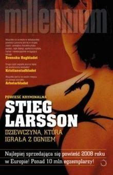 Dziewczyna, która igrała z ogniem - Stirg Larsson