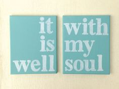 Canvas Quotes, Christian Hymn, Canvas Art, It is well with my soul, 8x10