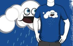 It's Mr. Cloud. Simple as that. He is fluffy, and cloudy, and loves to rain on things