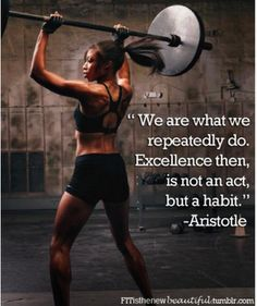 We are what we repeatedly do #thebestshapeofmylife