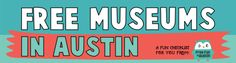 Free Printable Checklist of Austin's Free Museums