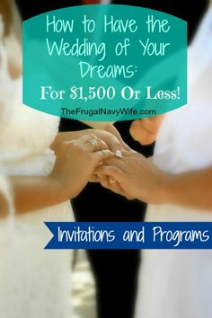 Wedding Week: Get Creative for Invitations and Programs - How to Have the Wedding of Your Dreams For $1,500 or less!