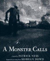 A Monster Calls: A Novel, Patrick Ness