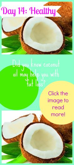 WAIT until you learn how COCONUT oil can aid in your fat loss and craving control! OH YEAH! Click the image to learn so much more about this.