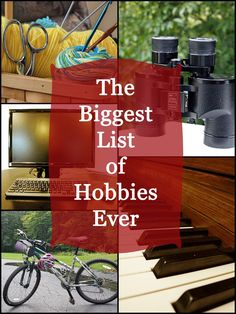 Looking for a new hobby? This list will stoke your imagination and give you…
