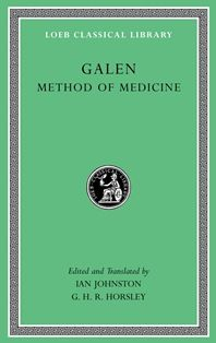 Method of medicine / Galen ; edited and translated by Ian Johnston and G.H.R. Horsley - Cambridge, Mass. ; London : Harvard University Press, 2011 - Vols. I, II e III