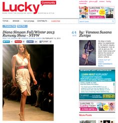 Diana Simaan Fall/Winter 2013 Collection debut at Nolcha Fashion Week featured in @Lucky Magazine