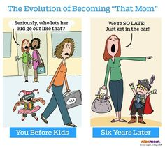 """The evolution of becoming """"that mom"""""""