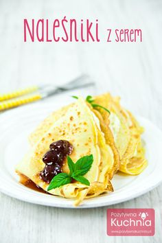 Tasty Pancakes, Pancakes And Waffles, Polish Recipes, Polish Food, I Chef, Birthday Brunch, Crepes, Sweet Recipes, Quesadilla