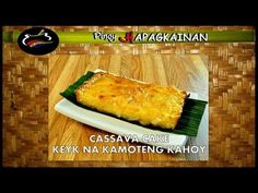 Cassava Cake The Best Cassava Cake Recipe With Macapuno Pinoy Hapagkainan