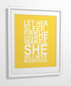 Love this print from etsy on one of the ledges. It brings in a nice pop of yellow, and I think this quote is really sweet for a little girl's room.  Maybe even on the outside of her door.