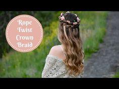 Rope Twist Crown Braid   Braids by Jordan - YouTube