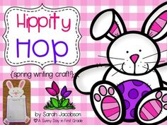 Hippity Hop {a spring writing craft!} by A Sunny Day in First Grade   Teachers Pay Teachers