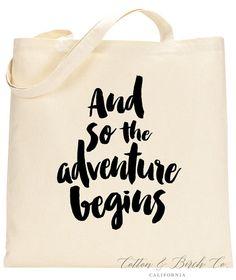 The Adventure Begins Tote Bag // Wedding Totes by CottonAndBirchCo