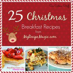 25 Christmas Breakfast Recipes from MyRecipeMagic.com #breakfast #sixsistersstuff