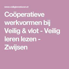 Coöperatieve werkvormen bij Veilig & vlot - Veilig leren lezen - Zwijsen