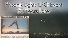 Phoenix Lights UFO Event - 20 Years Later  It's been 20 years since the mass-UFO sighting known as the Phoenix Lights. On March 13, 1997 witness from the Henderson, Nevada area, down through ... http://webissimo.biz/phoenix-lights-ufo-event-20-years-later/