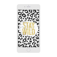 Stay Wild Phone Wallpaper Animal Print Wallpaper, Stay Wild, Product Offering, All Sale, Your Image, Digital Image, Wallpaper Backgrounds, Lady Gaga, Phone