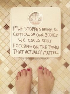 Focus on the things that matter and you won't have time to hate on your body! That's all that matters. Body Love, Loving Your Body, Body Positivity, Health Images, Anorexia Recovery, Positive Body Image, Body Shaming, All That Matters, Body Confidence