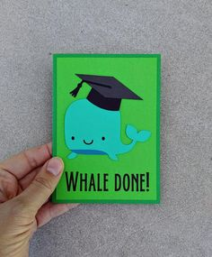 Graduation Card ~ Whale Greeting Card ~ Funny Graduation Card ~ Congratulations Notecard ~ Graduate Card ~ Cute Whale ~ Funny Card ~ Humor