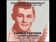 Charlie Feathers - That certain female - YouTube