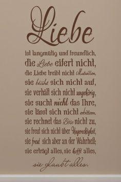 #Wandtattoo Die #Liebe ist langmütig und #freundlich die Liebe eifert nicht die Liebe treibt nicht Mutwillen
